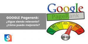 Pagerank de Google: ¿Qué es? ¿Sigue siendo relevante en 2020?